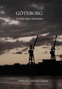 Göteborg är alltid någon annanstans