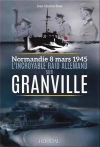 L'Incroyable Raid de Granville