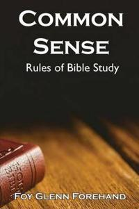 Common Sense Rules of Bible Study