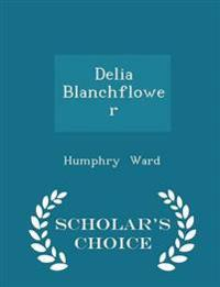 Delia Blanchflower - Scholar's Choice Edition