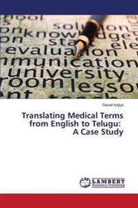 Translating Medical Terms from English to Telugu