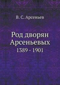 Rod Dvoryan Arsenevyh 1389 - 1901