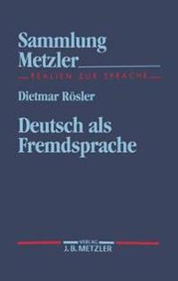 Deutsch Als Fremdsprache - Dietmar Rosler - böcker (9783476102805)     Bokhandel