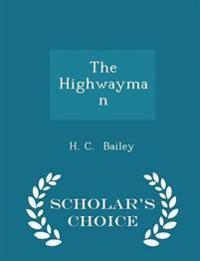 The Highwayman - Scholar's Choice Edition
