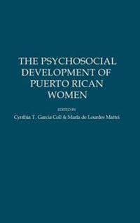 The Psychosocial Development of Puerto Rican Women