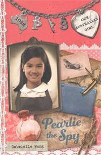 Pearlie the Spy: Pearlie Book 3