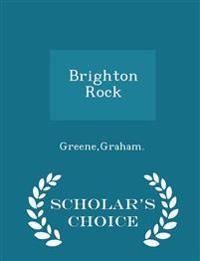 Brighton Rock - Scholar's Choice Edition