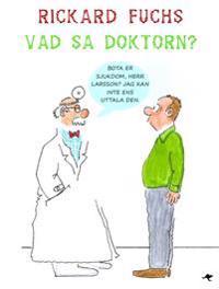 Vad sa doktorn?