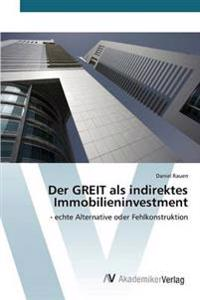 Der Greit ALS Indirektes Immobilieninvestment