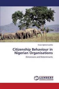 Citizenship Behaviour in Nigerian Organisations