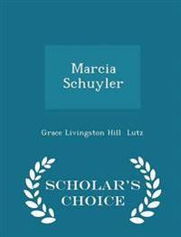 Marcia Schuyler - Scholar's Choice Edition