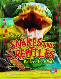 Ripley Twists: Snakes & Reptiles