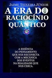 A Era Do Raciocinio Quantico