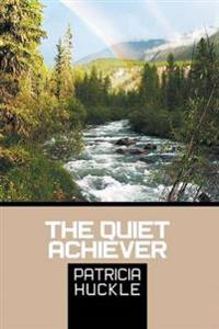 The Quiet Achiever