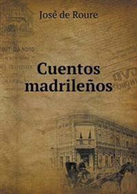 Cuentos Madrilenos