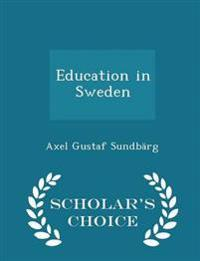 Education in Sweden - Scholar's Choice Edition