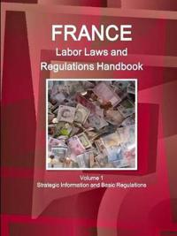 France Labor Laws and Regulations Handbook