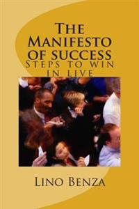 The Manifesto of Success: Steps to Win in Live
