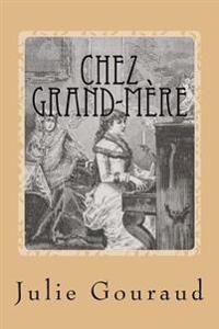 Chez Grand-Mere