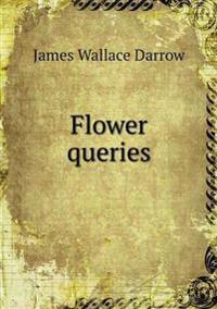 Flower Queries