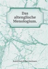 Das Altenglische Menologium