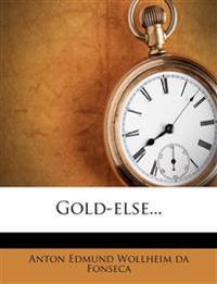 Gold-Else...