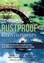 Rustproof Relationships: A Guide to Healthy Relationships and Effective Coping Skills