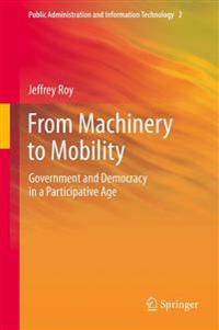 From Machinery to Mobility