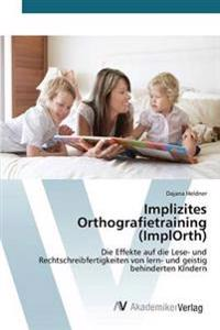 Implizites Orthografietraining (Implorth)