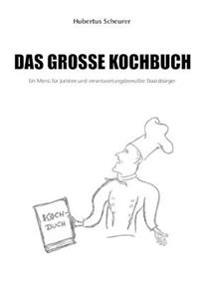 Das groe Kochbuch