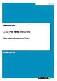 Moderne Mythenbildung