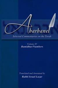 Abarbanel - Selected Commentaries on the Torah: Bamidbar (Numbers)