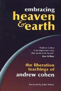 Embracing Heaven & Earth