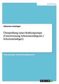 Uberprufung Einer Rutestpumpe (Unterweisung Schornsteinfegerin / Schornsteinfeger)