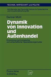 Dynamik Von Innovation Und Aussenhandel