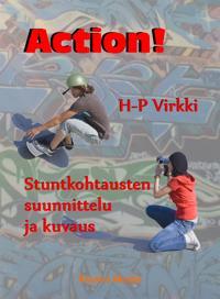 Action! Stuntkohtausten suunnittelu ja kuvaus