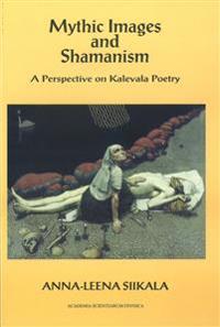 Mythic images and shamanism