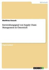 Entwicklungsgrad Von Supply Chain Management in Osterreich