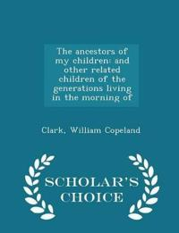 The Ancestors of My Children