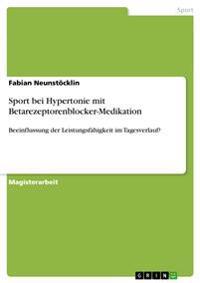 Sport Bei Hypertonie Mit Betarezeptorenblocker-Medikation