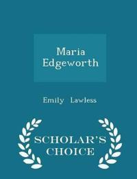 Maria Edgeworth - Scholar's Choice Edition