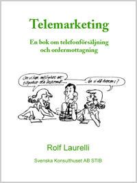Telemarketing - En bok om telefonförsäljning och ordermottagning