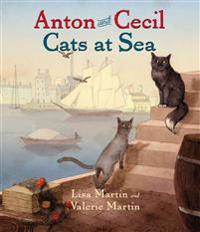 Anton and Cecil: Cats at Sea
