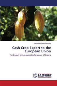 Cash Crop Export to the European Union