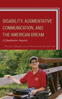 Disability, Augmentative Communication, and the American Dream