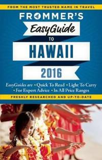 Frommer's Easyguide To Hawaii 2016