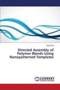 Directed Assembly of Polymer Blends Using Nanopatterned Templates