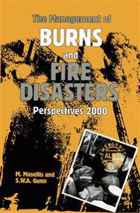 The Management of Burns and Fire Disasters