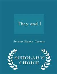 They and I - Scholar's Choice Edition