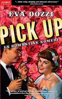 Pick up : en romantisk komedi